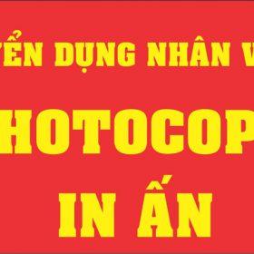 tuyển dụng nhân viên photocopy in ấn